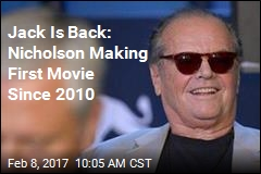 Jack Nicholson Making First Movie Since 2010