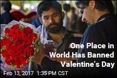 One Place in World Has Banned Valentine's Day