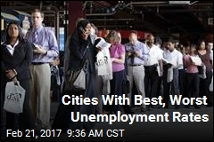 Cities With Best, Worst Unemployment Rates