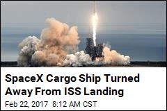 SpaceX Aborts Rendezvous With ISS Over a GPS Snag
