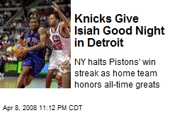 Knicks Give Isiah Good Night in Detroit