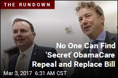 No One Can Find 'Secret' ObamaCare Repeal and Replace Bill