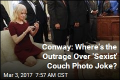 Conway: Where's the Outrage Over 'Sexist' Couch Photo Joke?