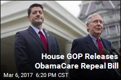House GOP Releases ObamaCare Repeal Bill