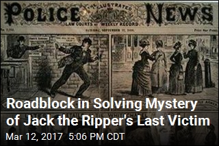 Roadblock in Solving Mystery of Jack the Ripper's Last Victim