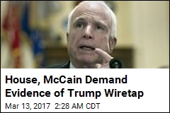 McCain to Trump: We Need to See Evidence of Wiretap