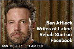 Ben Affleck Discloses Stint in Alcohol Rehab