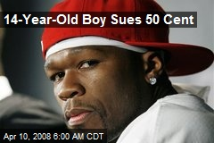 14-Year-Old Boy Sues 50 Cent