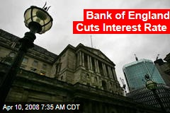 Bank of England Cuts Interest Rate