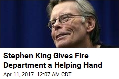 Stephen King Gives Fire Department a Helping Hand