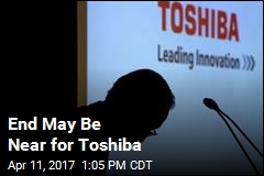 End May Be Near for Toshiba