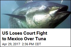Mexico Just Won a Fight With US Over Tuna