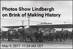 Photos Show Lindbergh on Brink of Making History