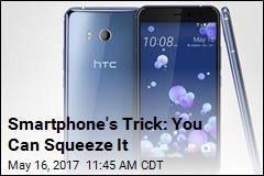 Smartphone's Trick: You Can Squeeze It