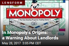 In Monopoly's Origins: a Warning About Landlords