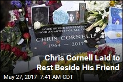 Chris Cornell Laid to Rest Beside His Friend