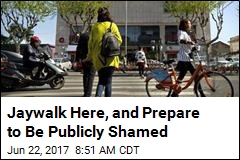 Jaywalk Here, and Prepare to Be Publicly Shamed