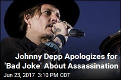 Johnny Depp: Sorry About Assassination Joke