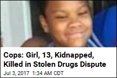 Cops: Girl 13, Kidnapped, Killed in Stolen Drugs Dispute