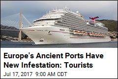Europe's Ancient Ports Have New Invader: Cruise Ships