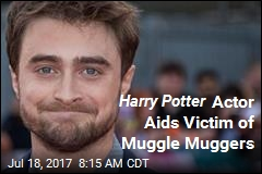 Harry Potter Actor Aids Victim of Muggle Muggers