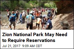 Zion National Park May Need to Require Reservations