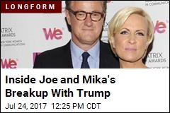 Inside Joe and Mika's Breakup With Trump