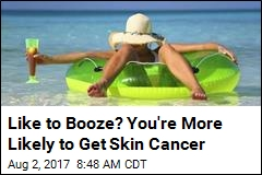 The More You Drink, the Likelier You'll Get Skin Cancer