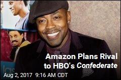 Amazon Plans Rival to HBO's Confederate