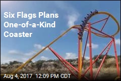 Six Flags Plans One-of-a-Kind Coaster