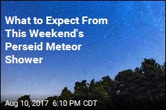 Perseid Meteor Shower Peaks This Weekend