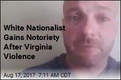 White Nationalist Gains Notoriety After Virginia Violence