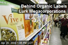 Behind Organic Labels Lurk Megacorporations