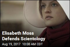 Elisabeth Moss: Scientology Not Like The Handmaid's Tale