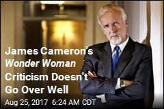 James Cameron's Wonder Woman Criticism Doesn't Go Over Well