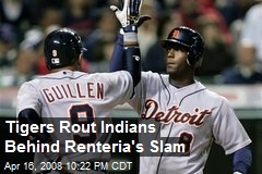 Tigers Rout Indians Behind Renteria's Slam