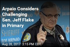 Arpaio Considers Challenging Sen. Jeff Flake in Primary