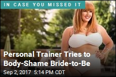 Personal Trainer Tries to Body- Shame Bride-to-Be