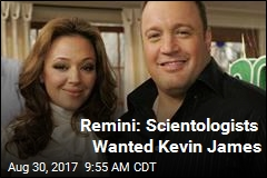 Remini: Scientologists Wanted Kevin James