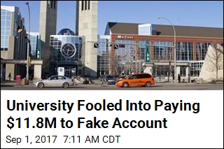 University Fooled Into Paying $11.8M to Fake Account
