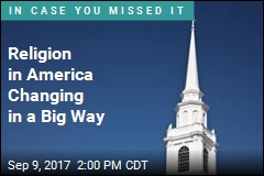 Religion in America Changing in a Big Way