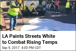 LA Paints Streets White to Combat Rising Temps