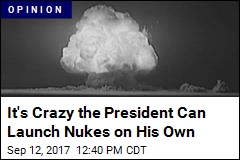 We Need to Curb President's Power to Launch Nuclear War