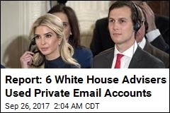 Report: 6 Trump Advisers Used Private Email