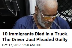 Guilty Plea for Driver Who Drove Immigrant Deathtrap Truck