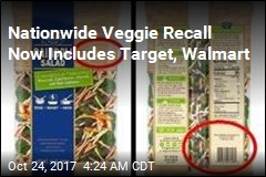 Nationwide Veggie Recall Expands to Include Target, Walmart