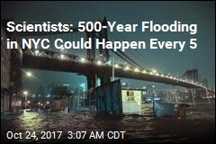 Scientists: NYC Could See Severe Flooding Every 5 Years