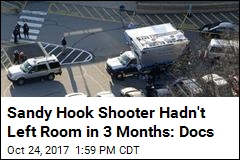 Sandy Hook Shooter Hadn't Left Room in 3 Months: Docs