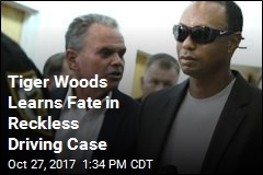 Tiger Woods Learns Fate in Reckless Driving Case