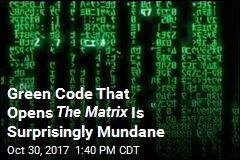 Green Code That Opens The Matrix Is Surprisingly Mundane